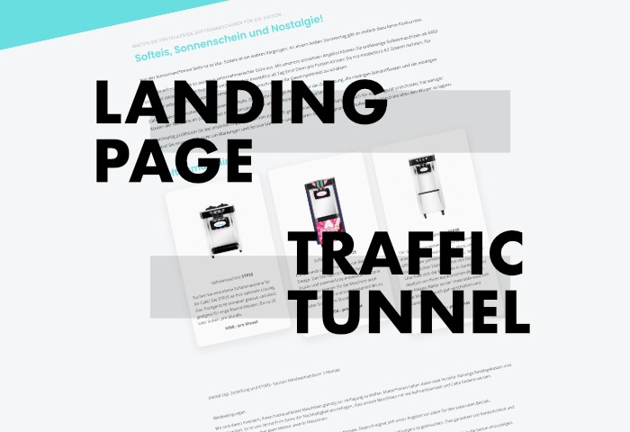Landing Pages sind Traffic Tunnels